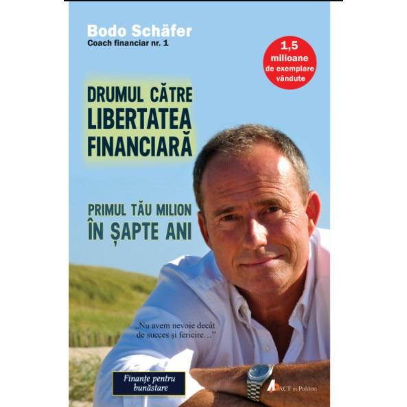 șapte pași către libertatea financiară)