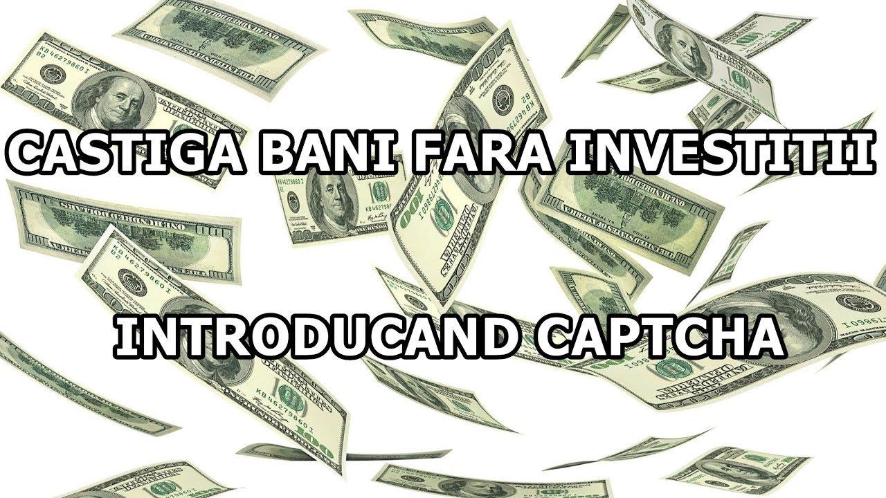 o modalitate rapidă de a câștiga bani fără investiții)