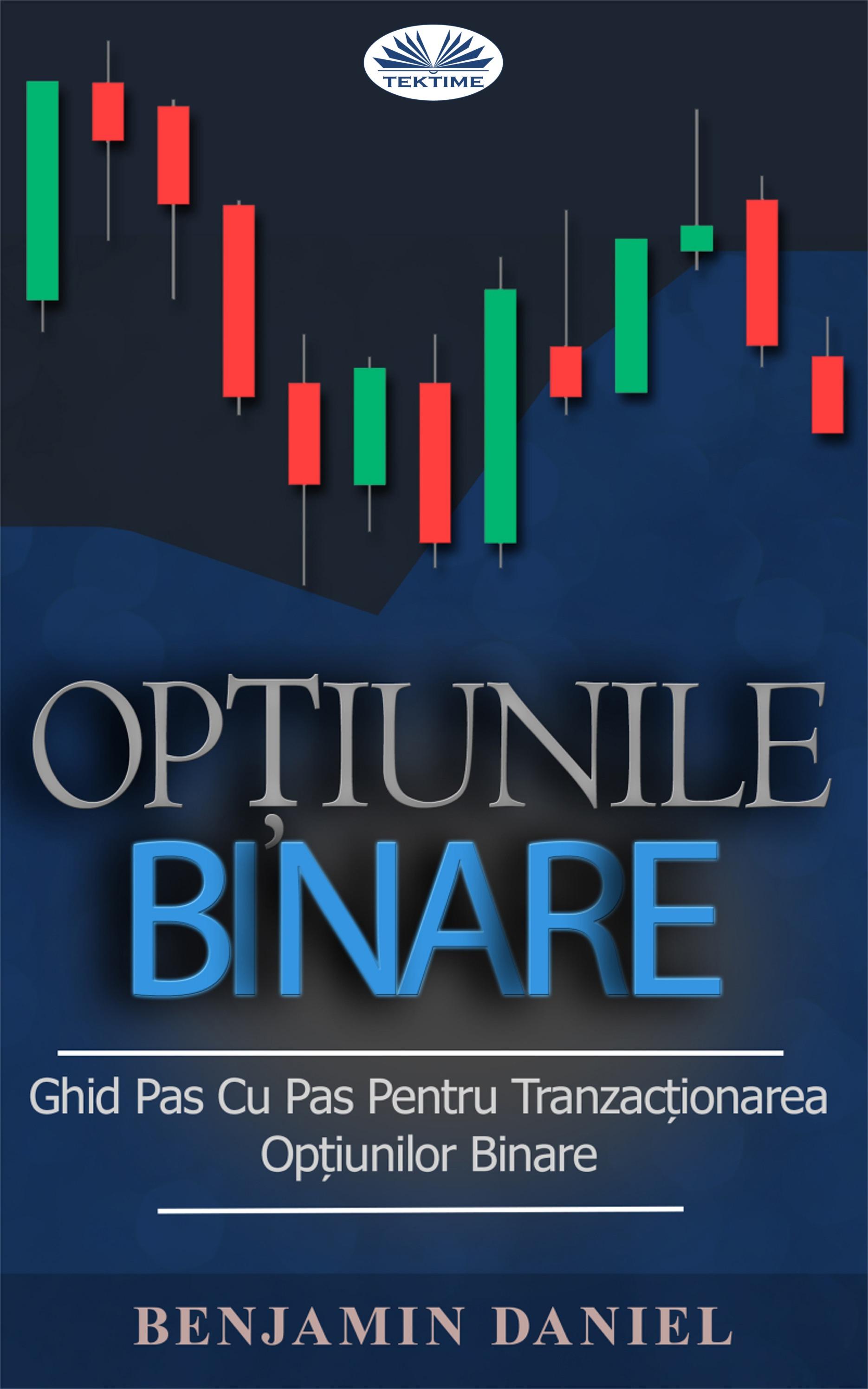 strategie pentru tranzacționarea opțiunilor binare prin bare de ac)