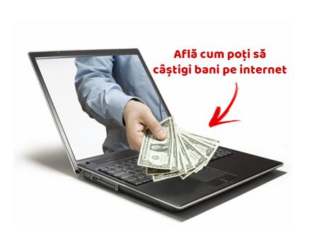 câștigând bani folosind internetul)