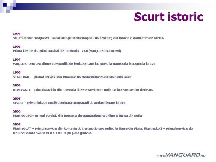 platformă de tranzacționare pentru tranzacționarea pe piețele instrumentelor derivate)