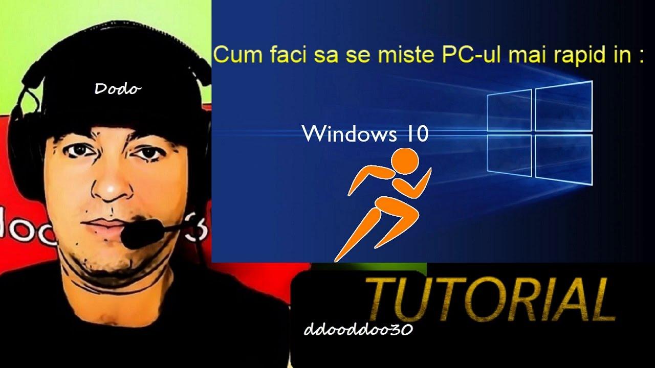 PC- ul a început să funcționeze mai repede)