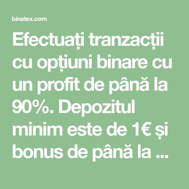 opțiuni binare până la 100 profit)